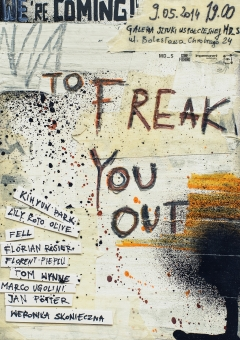 We Are Coming To Freak You Out